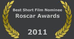? 2011 – North-eastern Diaries – Best Short Film Nominee – Roscar Awards